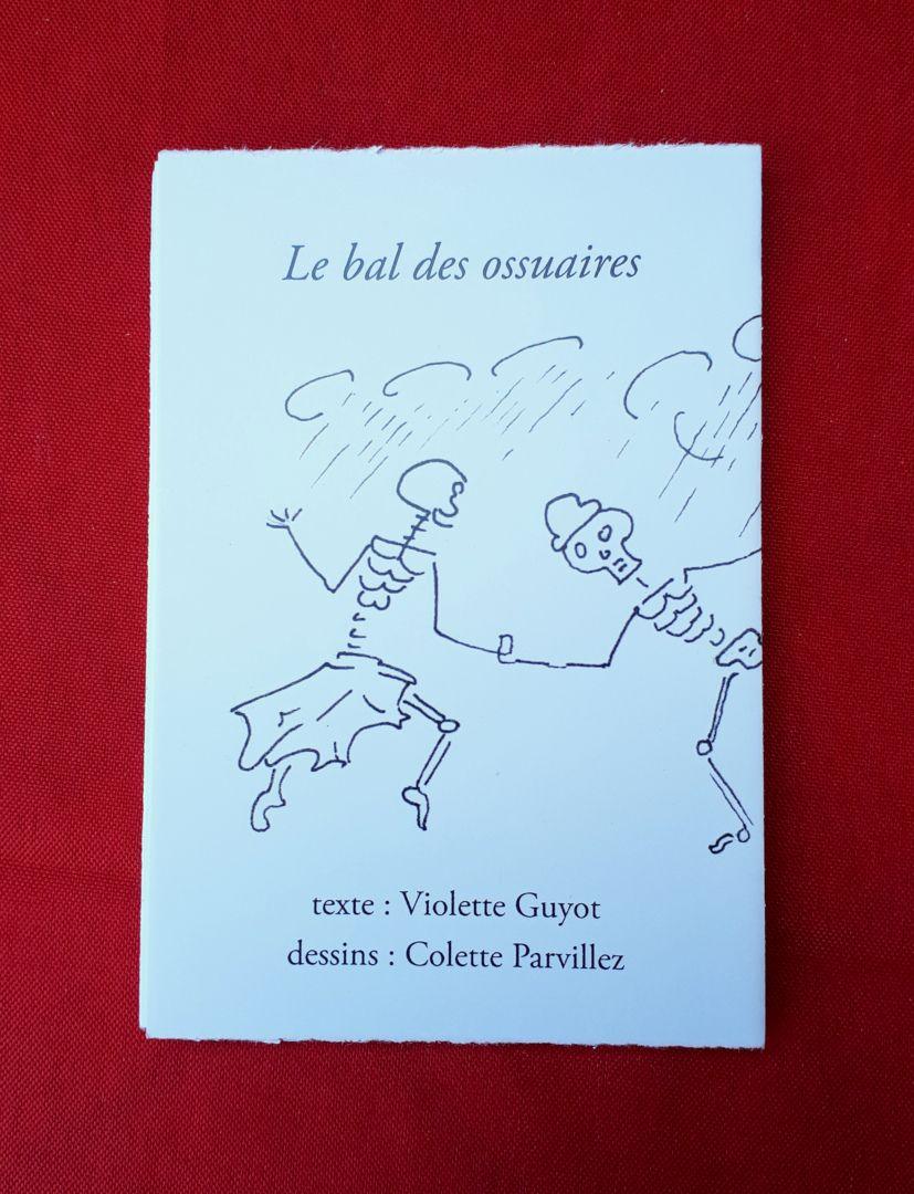 Le bal des ossaires, de Violette Guyot et Colette Parvillez